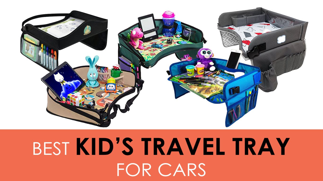 Best Car Seat Travel Tray in 2020