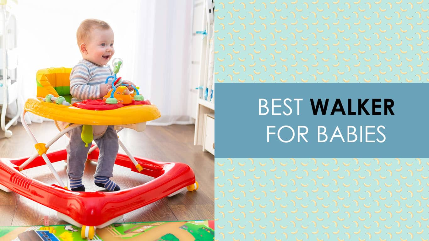Best Walkers For Babies 2020