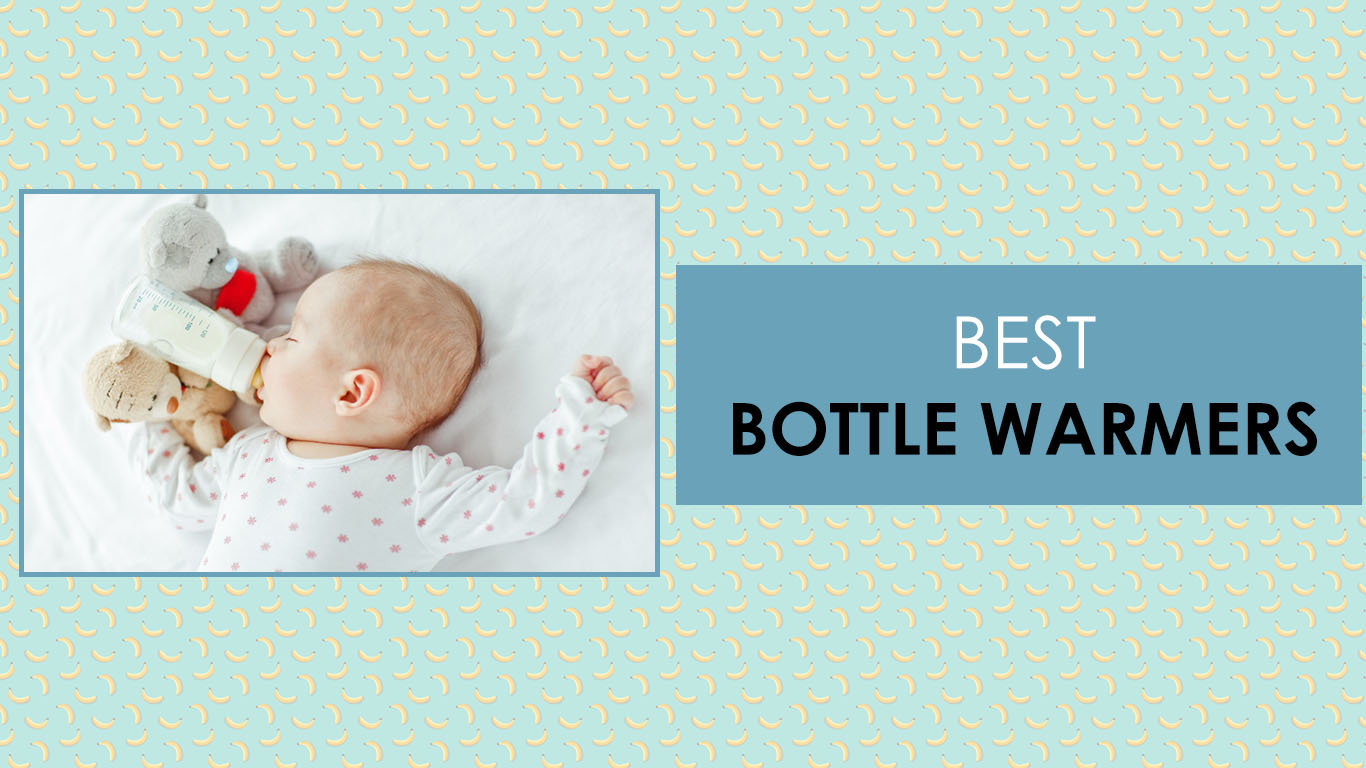 Best Bottle Warmers 2020 – Simple Design And Hot Features