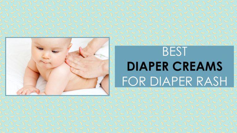 Best Diaper Rash Creams Updated for 2020