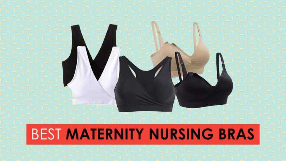 Best Maternity Bra and Nursing Bras In 2020