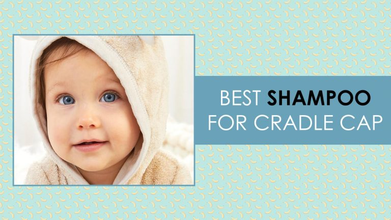 Best Shampoo For Cradle Cap 2020