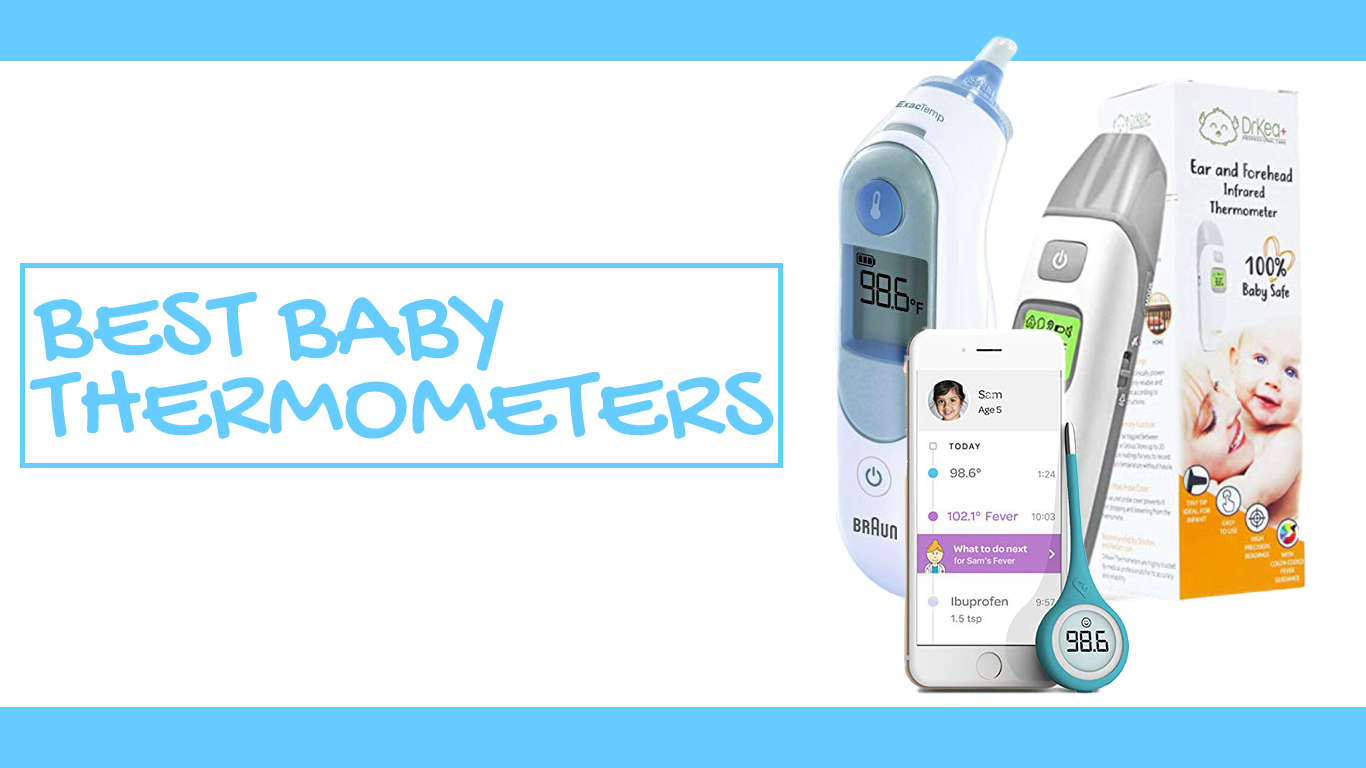 Best Baby Thermometer in 2020 – Updated List