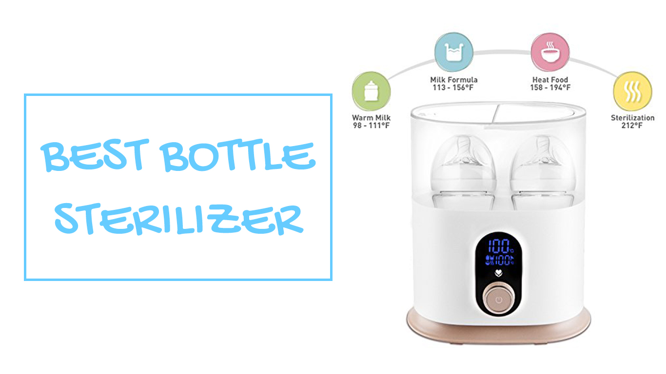 Best Bottle Sterilizer 2020 – CroKids